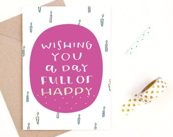 birthday card - day full of happy - recycled paper