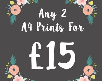 Any Two A4 Prints for a discounted price