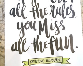 Katharine Hepburn Quote -- prints or cards