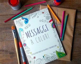 Adult Coloring book: 20 coloring pages with hand lettered inspirational messages  (ITALIAN LANGUAGE)