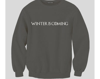 Winter Is Coming Sweatshirt (Black)
