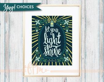 Let Your Light Shine - Matthew 5:16 Print