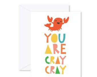 GREETING CARD | You Are Cray Cray : Animal Modern Illustration Art