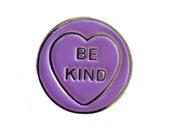 BE KIND love heart enamel pin