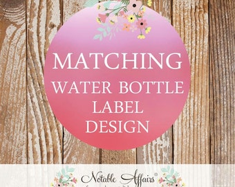 Matching Water Bottle Labels - 8x2 inches - Choose your invitation and matching water bottle label