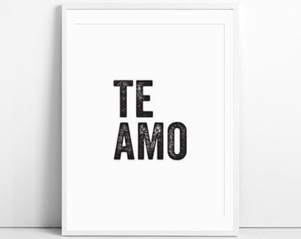 te amo, love, love sign, love print, love quotes, romantic gifts, romantic gifts for him, typography, typography print, instant download,