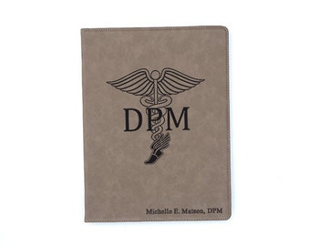 Podiatrist Personalized Leatherette Portfolio DPM Doctor of Podiatric Medicine