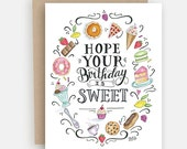 Hope Your Birthday Is Sweet Card - Happy Birthday Card - Birthday Treats Card - Birthday Cake Card