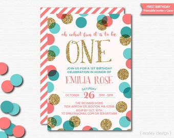 First Birthday Invitation Printable Turquoise  Gold Glitter Coral Teal Polka Dots Confetti Girls 1st Birthday Invitation 1st Birthday Invite
