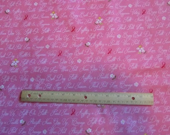 Pink Words of Encouragement/Flowered/Ribbon Breast Cancer Awareness Cotton Fabric by the Half Yard