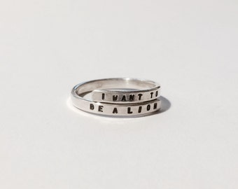 Counting Crows inspired handstamped Silver Lyric Ring 'I want to be a lion' Sterling Silver -Adjustable