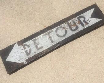 Vintage Wood Hand Painted Detour Sign 1940's