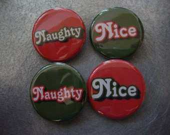 Naughty or Nice Holiday Party Pinback Set