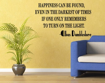 Harry Potter Wall Decal Dumbledore Quote Happiness Wall Decal - Wall Decor - Vinyl Wall Decal (R19)