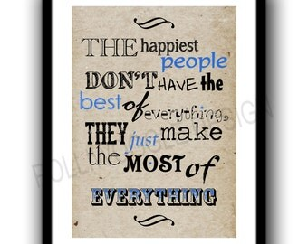 The happiest people, Art print , Inspirational, Typography poster