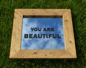 YOU ARE BEAUTIFUL Handmade Mirror and Frame