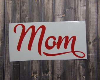 Mom vinyl decal, cup decal, car decal, laptop decal, coffee mug decal, wine glass, cell phone decal, vinyl sticker, ornament, Mothers day