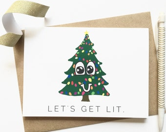 Lets Get Lit - Funny Christmas Card - Funny Holiday Cards - Christmas and Hanukkah Cards -