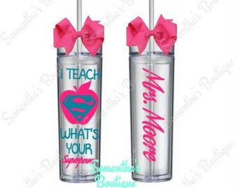 I Teach Whats Your Superpower Skinny Tumbler With Name / Teacher Gift