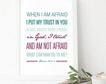 Psalm 56:3-4 - INSTANT DOWNLOAD - Scripture Digital File - Bible Verse Art - Printable Bible Verse - Scripture Typography