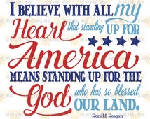 America Stand Up For God 4th of July svg Patriotic svg Ronald Reagan Quote svg Patriotic Quote svg America svg Silhouette Cricut svg