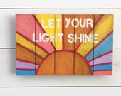 Let your light shine   Wooden Sign- Pallet sign   you are my sunshine   nursery sign   rustic nursery   playroom wood sign