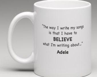 ADELE MUG - QUOTE on Coffee Mug