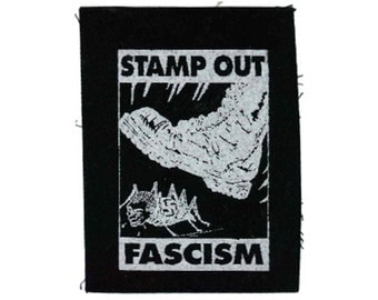 Stamp Out Fascism Patch