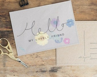 Hello My Lovely Friend - Handmade Pressed Floral Stitched Postcard / Print