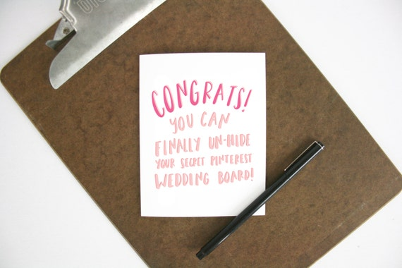 Pinterest funny engagement card - newlywed gift - bridal shower - engagement card
