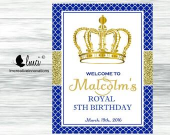 Royal Prince Birthday Welcome Sign  - Digital File