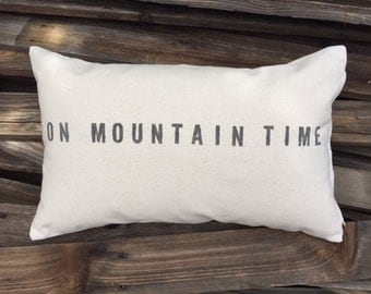 On Mountain Time 12x20 Pillow Cover