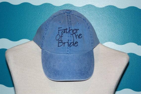 Father of the Bride baseball cap - wedding party baseball cap - baseball hat - embroidered father of the Bride - custom baseball hat