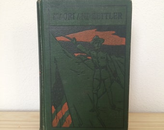 Vintage book // Maori and Settler early 1900's // Antique Books