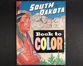 Vintage 1950s SOUTH DAKOTA Coloring Book, Native American Indian, Mt Rushmore, Roadside America Travel & Tourism