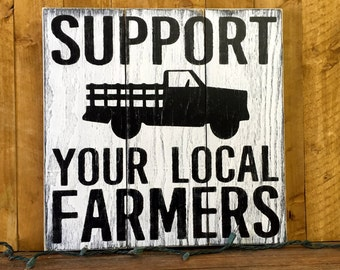 Support Your Local Farmer Pallet Sign