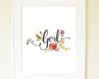 Child of God quote with watercolor flowers