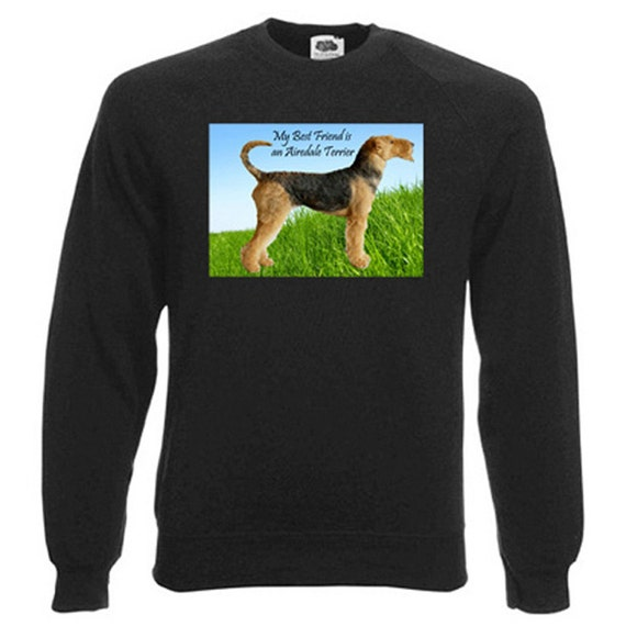 Airedale Terrier Sweatshirt. Fleecy Lined Ribbed Cuffs and Neck