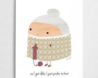 cute art print, knitting illustration, knit poster- // As I get older