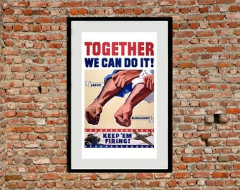 Together - Reprint of a WWII US Propaganda Poster