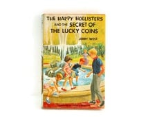 The Happy Hollisters and the Secret of the Lucky Coins, Jerry West, Illus Helen S Hamilton, 1962 Childrens Chapter Books