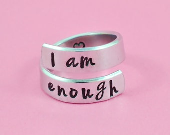 I am enough - Hand Stamped Spiral Wrap Ring, Best Friends BFF Sorority Sisters  Besties Gift, Inspirational Ring, Personalized Jewelry, V1