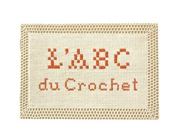 Vintage DMC crochet rudiments booklet, original edition Th de Dillmont
