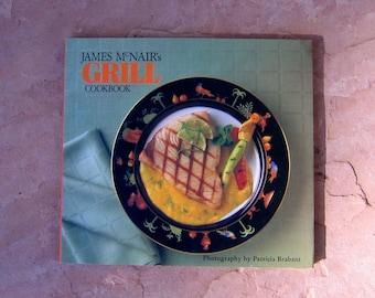 cook books, Grill Cookbook, James McNair's Grill Cookbook, vintage cookbook