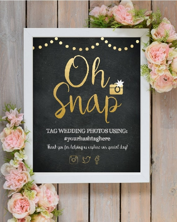 Oh Snap Wedding Instagram Hashtag Sign Printable Wedding Art