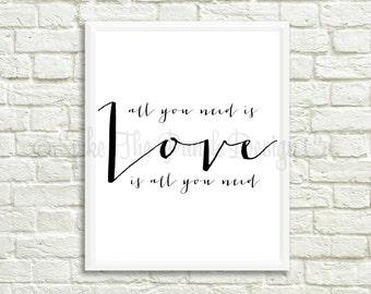 All You Need Is Love Print // Love Is All You Need Print // Beatles Lyric Print // Beatles Printable // All You Need Is Love Typography Art