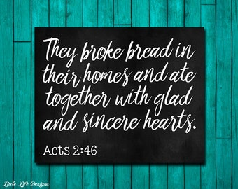 Acts 246 They Broke Bread Sign Dining Room Wall Art Christian