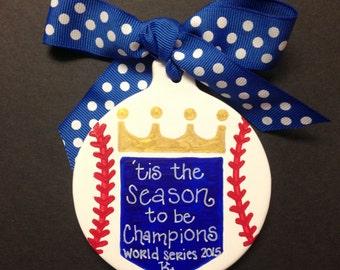 Kansas City Royals Ornament - World Series Champions - 2015- Baseball - Handpainted - Hometown Pride