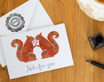 Nuts for you, Squirrel valentines/anniversary card A6
