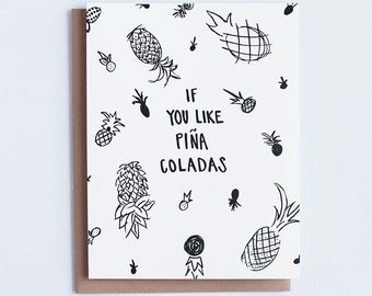 If You Like Pina Coladas - Hand Lettered Greeting Card